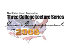 CSI will host lecture that will address issues regarding the 2008 Presidential Election.