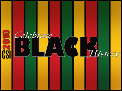 The College of Staten Island offers a wide variety of events in celebration of Black History Month.