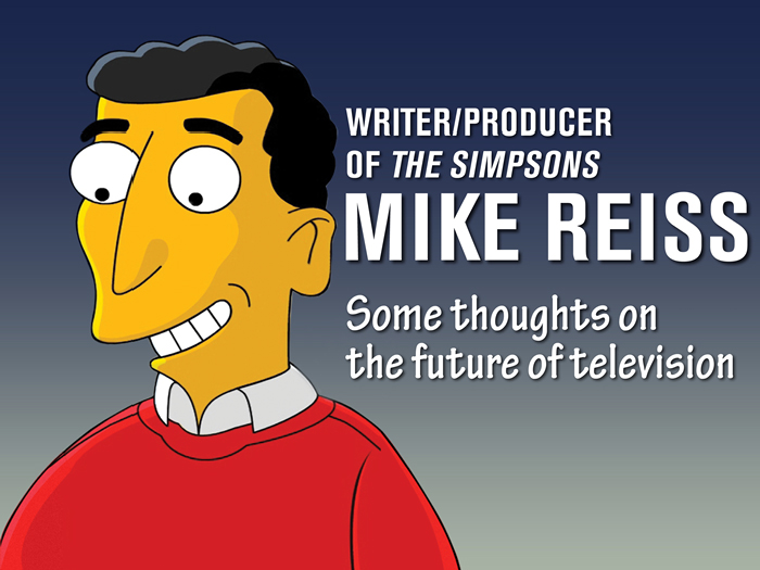 Writer/producer Mike Reiss of The Simpsons will share his thoughts on the show and TV at the CFA.