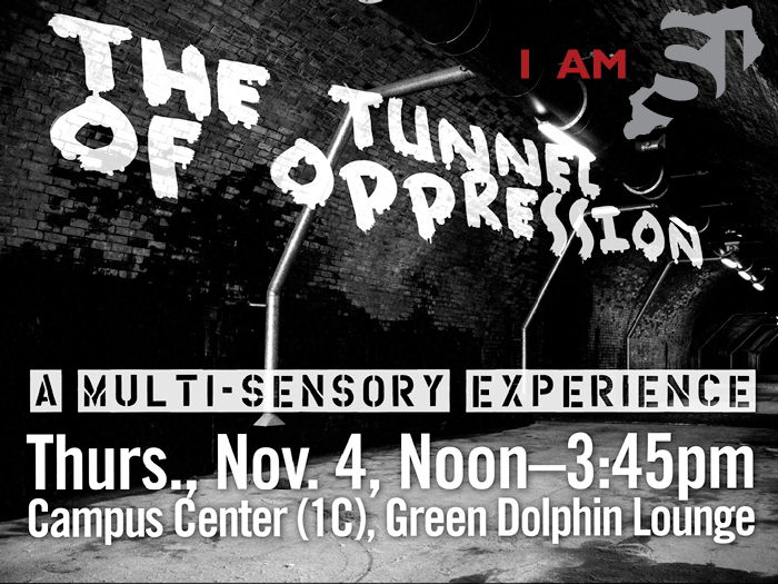 The Pluralism and Diversity Program will sponsor the Fifth Annual Tunnel of Oppression on Nov. 4